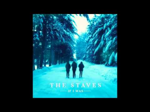 The Staves - Let me Down