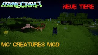 Minecraft 1.4.7 Mo' Creatures Mod (Neue Tiere!!!) + [DOWNLOAD] + Installation (Deutsch)