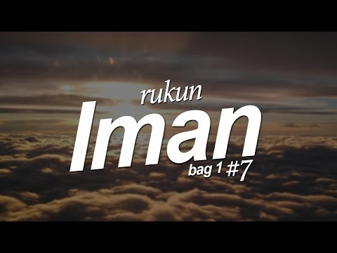 Rukun Islam (Bag. 1) #7 - Ustadz Khairullah Anwar Luthfi, Lc