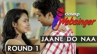 Jaane Do Naa – Saagar | Digvijay Singh and  Varsha Tripathi | #CloseUpWebsinger