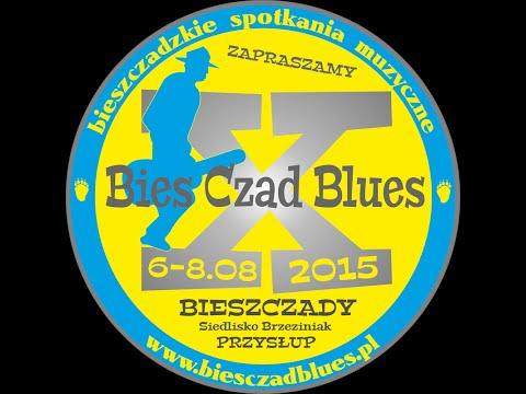 BIES CZAD BLUES 2015 - BIESCZADZKA GRUPA BLUESOWA (& Natalia Kwiatkowska)