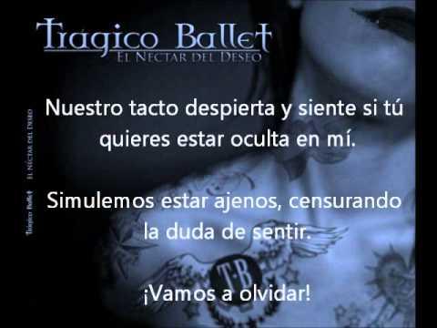 Tragico Ballet - Un Segundo Más
