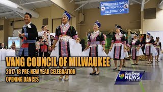 SUAB HMONG NEWS:  Vang Council of Milwaukee 2017-18 Pre-Hmong New Year - Opening Dances