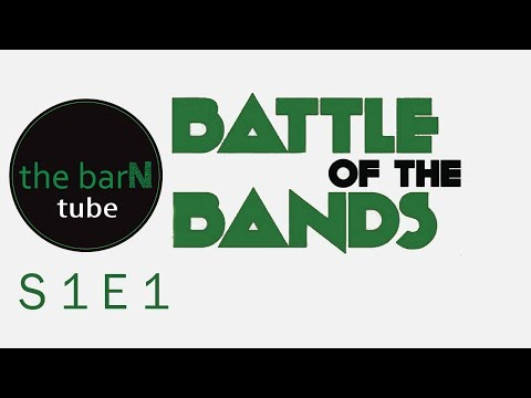 The Barn Battle of the Bands S 1 E 1