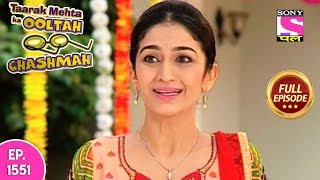 Taarak Mehta Ka Ooltah Chashmah - Full Episode 1551 - 12th November, 2018