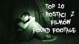 Top 10 postaci z filmów found footage