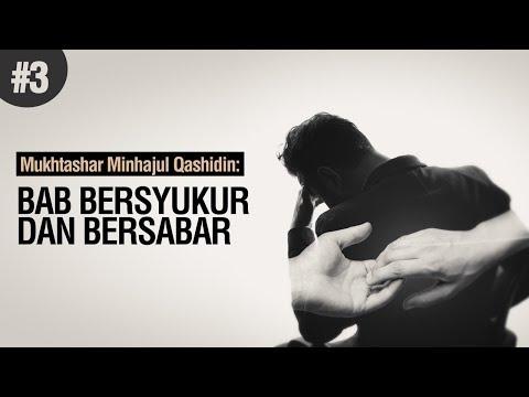 Bersabar dan Bersyukur - Ustadz Ahmad Zainuddin Al-Banjary