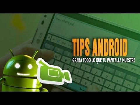 Cómo grabar en video la pantalla de un móvil Android - Configurarequipos Android