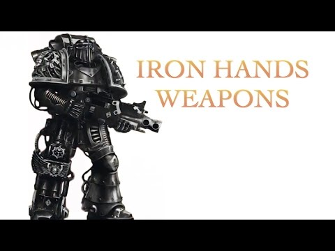 40 Facts and Lore about Iron Hands Weapons Warhammer 40k