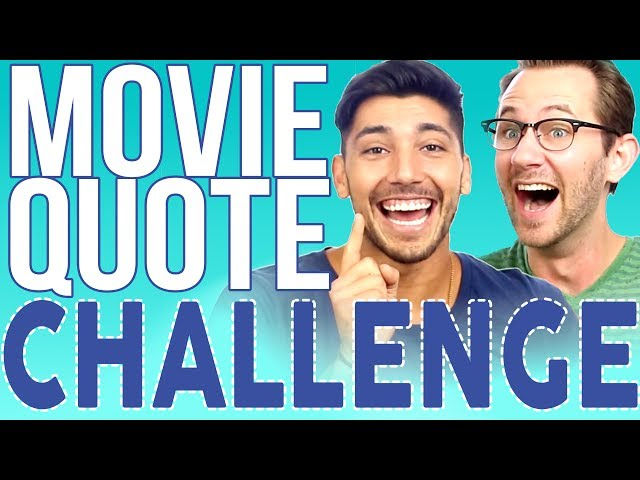 MOVIE QUOTE CHALLENGE | Josh Leyva (YoMuscleBoii)
