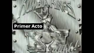 Watch Kumbia Kings Primer Acto video