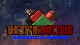 The Dynamic Duo: Adventures To Memland