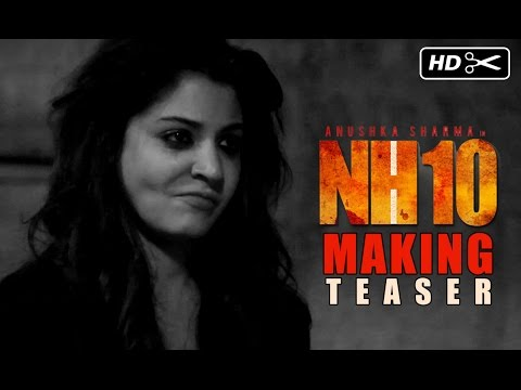 NH10 - Teaser Of The Making | NH10 | Anushka Sharma, Neil Boopalam, Navdeep Singh