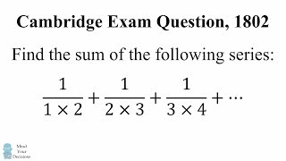 Can You Solve A Cambridge Exam Question? Math Problem, 1802