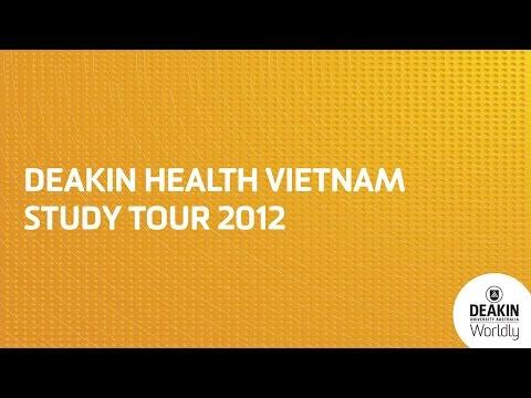 Deakin University Health Sciences Vietnam Study Tour 2012