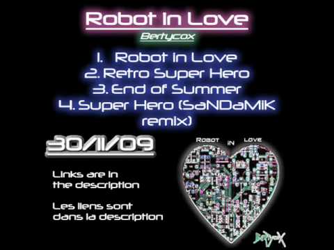 [Album]BertycoX - Robot in Love