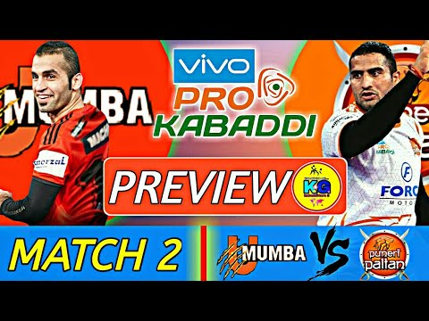 Match 2 : Mumba Vs Pune - #Preview || #Vivo #Prokabaddi2018 || #GuruAnalysis || By KabaddiGuru