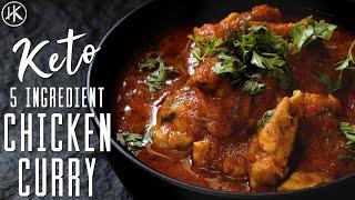 5 Ingredient Keto Chicken Curry   Easy Keto Recipe   Headbanger's Kitchen