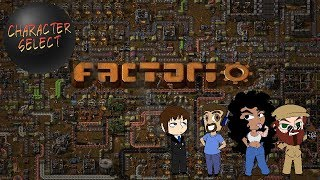 Factorio #43 - Listen to Hedrah - CharacterSelect