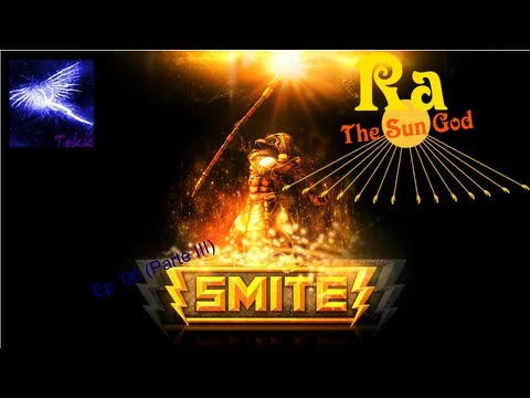 SMITE - Ep. 06 - Personagens iniciais (Parte 3/7) - Ra, The Sun God