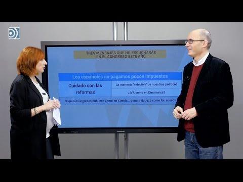 Los impuestos en España: tres mensajes que no escucharás en el Congreso este año