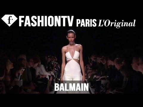 Balmain Spring summer 2015 First Look   Paris Fashion Week   Fashiontv video