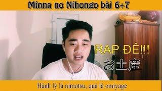 Học tiếng Nhật qua bài hát -  Minna N5 bài 6 7 bằng nhạc rap - Học tiếng Nhật dễ như ăn bánh