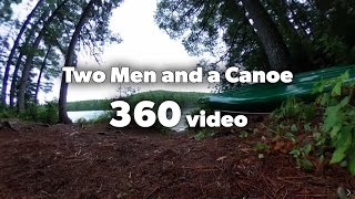 Algonquin Park 360 video - Two Men and a Canoe