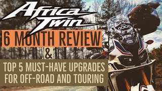 Africa Twin 6 Month Review & Top 5 Upgrades for Off-Road and Touring