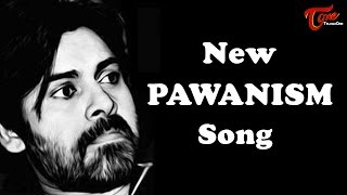 New PAWANISM Song  || Music Video By Venkanna Datla
