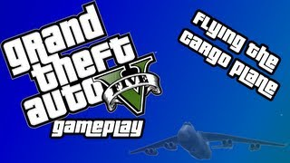 GTA V | Flying the Cargo Plane | USB Mod