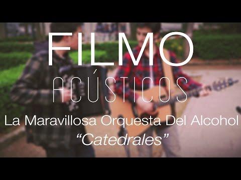 La Maravillosa Orquesta Del Alcohol - Catedrales
