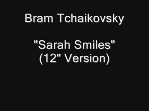 Bram Tchaikovsky - Sarah Smiles / Turn On The Light / Bloodline