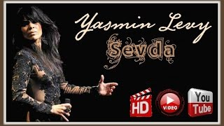Yasmin Levy - Sevda Video HD