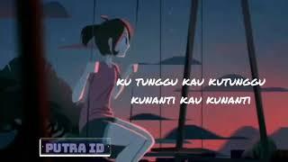 Kusimpan Rindu Dihati - Punk Rock Jalanan | lyrics animation