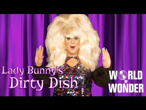 Lady Bunny's Dirty Dish - Celebrity Update Part 2