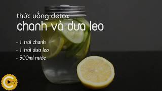 Thức uống detox chanh và dưa leo - Cooky TV