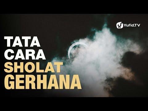 Tata Cara Sholat Gerhana Sesuai Sunnah Nabi (Lengkap) - Poster Dakwah Yufid TV