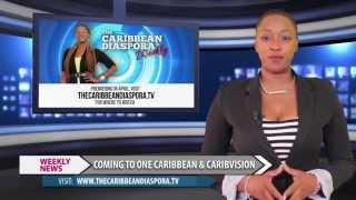 The Caribbean Diaspora Weekly - Ep7 Pt1 (April 4 Ep1 Repeat)