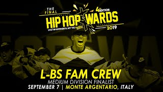 L-BS FAM CREW (ITA) - Medium Division | Hip Hop Awards 2019 The Final