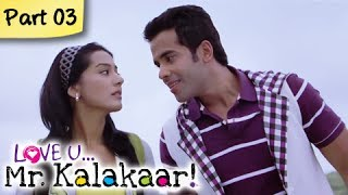 Love U...Mr. Kalakaar! - Love U...Mr. Kalakaar! - Part 03/09 - Bollywood Romantic Hindi Movie -  Tusshar Kapoor, Amrita Rao