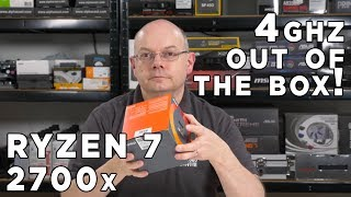 AMD Ryzen 7 2700x Review - 4Ghz OUT of the BOX!