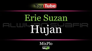 Karaoke Erie Suzan - Hujan (MixPlo)