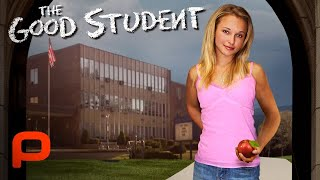 The Good Student (Full Movie) | Comedy. Drama. Mystery | Hayden Panettiere