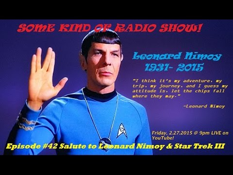Episode #42 Salute to Leonard Nimoy & Star Trek III:The Search for Spock