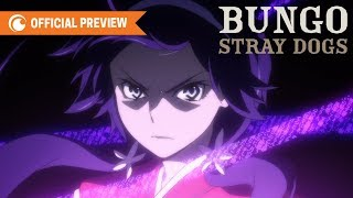 Bungo Stray Dogs 3rd Season | OFFICIAL PREVIEW