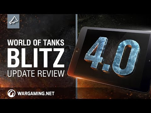 World of Tanks Blitz - Update review 4.0