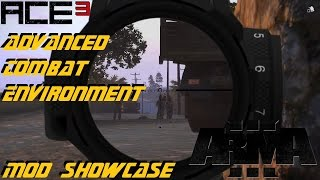 ARMA 3 ⇨ ACE3 Mod Showcase