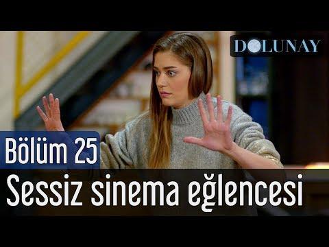 Dolunay 25. Bölüm - Sessiz Sinema Eğlencesi