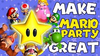 How to Make Mario Party GREAT Again! #MakeMarioPartyGreatAgain